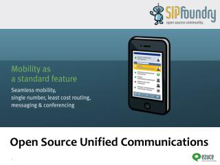 Open Source Unified Communications