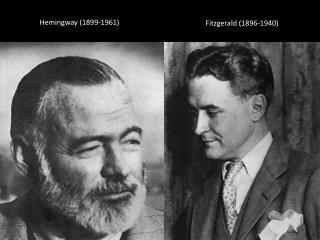 Hemingway (1899-1961)