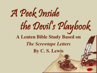 A Peek Inside  the Devil's Playbook