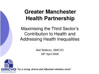 Greater Manchester  Health Partnership