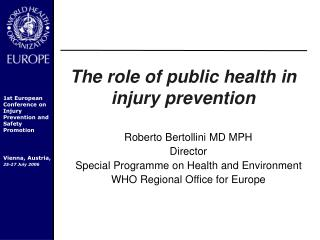 The role of public health in injury prevention