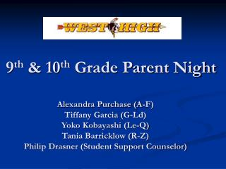 9 th  & 10 th  Grade Parent Night