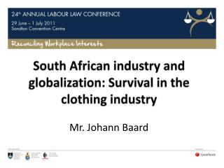 South African industry and globalization: Survival in the clothing industry