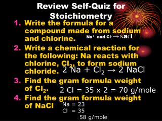 Review Self-Quiz for Stoichiometry