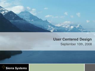 User Centered Design September 10th, 2008