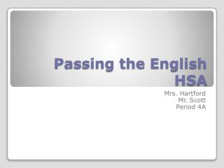 Passing the English HSA