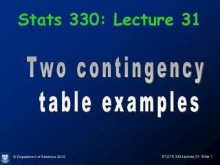 Stats 330: Lecture 31