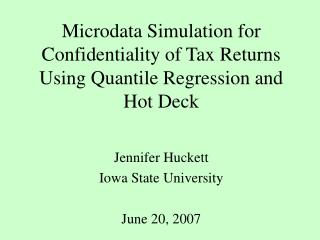Microdata Simulation for Confidentiality of Tax Returns Using Quantile Regression and Hot Deck