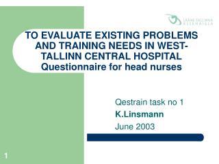 Qestrain task no 1 K.Linsmann June 2003