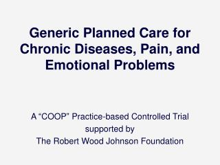Generic Planned Care for Chronic Diseases, Pain, and Emotional Problems