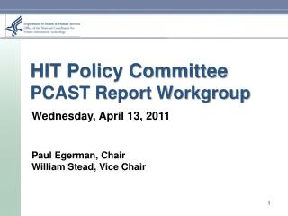 HIT Policy Committee PCAST Report Workgroup