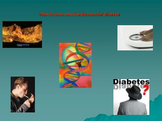 Risk Factors and Cardiovascular Disease