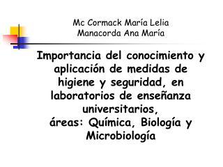 Mc Cormack María Lelia  Manacorda Ana María