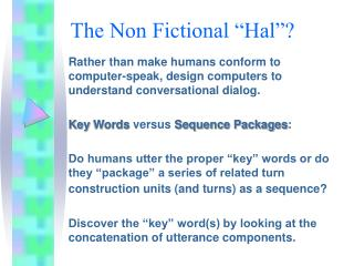 """The Non Fictional """"Hal""""?"""