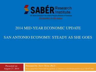 2014 Mid-year economic update San  antonio  Economy: steady as she goes