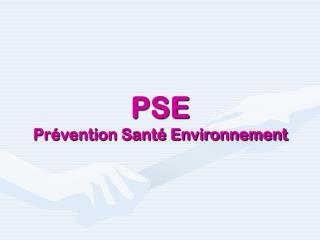 PSE Pr�vention Sant� Environnement
