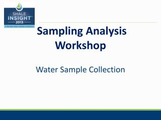 Sampling Analysis Workshop