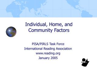 Individual, Home, and Community Factors