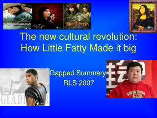 The new cultural revolution: How Little Fatty Made it big
