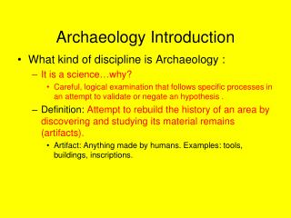ARCHAEOLOGY Archaeology Introduction