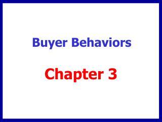 Buyer Behaviors