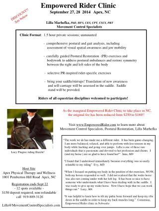 Empowered Rider Clinic                    September 27, 28  2014   Apex, NC