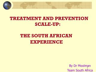 By Dr Moolman Team South Africa
