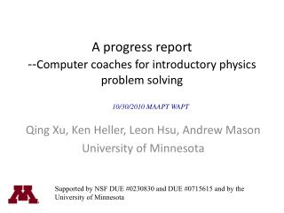 A progress report -- Computer coaches for introductory physics problem solving