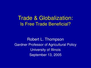 Trade  Globalization: Is Free Trade Beneficial