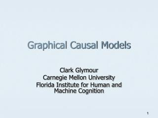 Graphical Causal Models