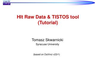 Hlt Raw Data & TISTOS tool (Tutorial)
