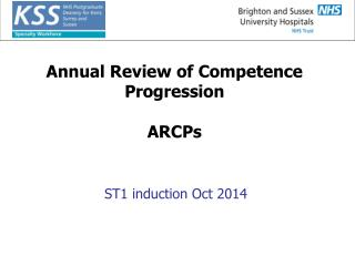 Annual Review of Competence Progression ARCPs