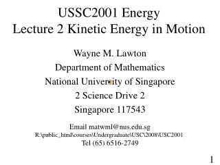 USSC2001 Energy  Lecture 2 Kinetic Energy in Motion