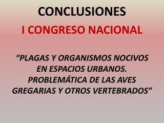 CONCLUSIONES  I  CONGRESO NACIONAL
