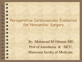 Perioperative Cardiovascular Evaluation for Noncardiac Surgery
