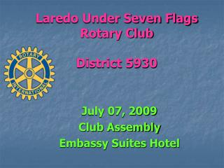 Laredo Under Seven Flags  Rotary Club District 5930