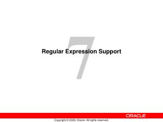 Regular Expression Support