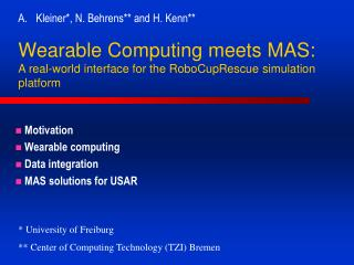 Wearable Computing meets MAS:  A real-world interface for the RoboCupRescue simulation platform