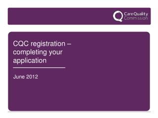 CQC registration � completing your application