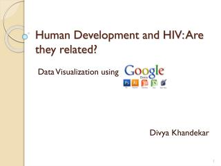 Human Development and HIV: Are they related?