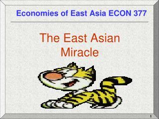 Economies of East Asia ECON 377