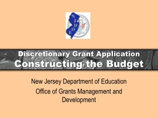 Discretionary Grant Application Constructing the Budget