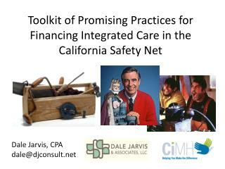 Toolkit of Promising Practices for Financing Integrated Care in the California Safety  Net