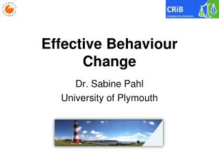 Effective Behaviour Change