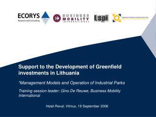 Support to the Development of Greenfield investments in Lithuania
