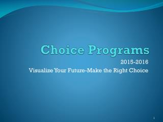 Choice Programs