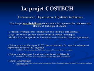 Le projet COSTECH