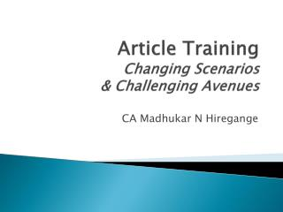 Article Training Changing Scenarios &  Challenging Avenues