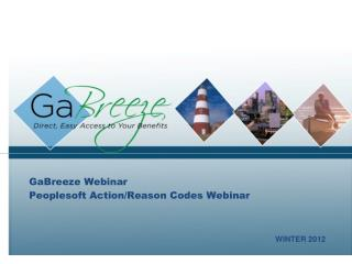 GaBreeze Webinar Peoplesoft Action/Reason Codes Webinar