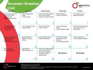 November Breakfast Cold